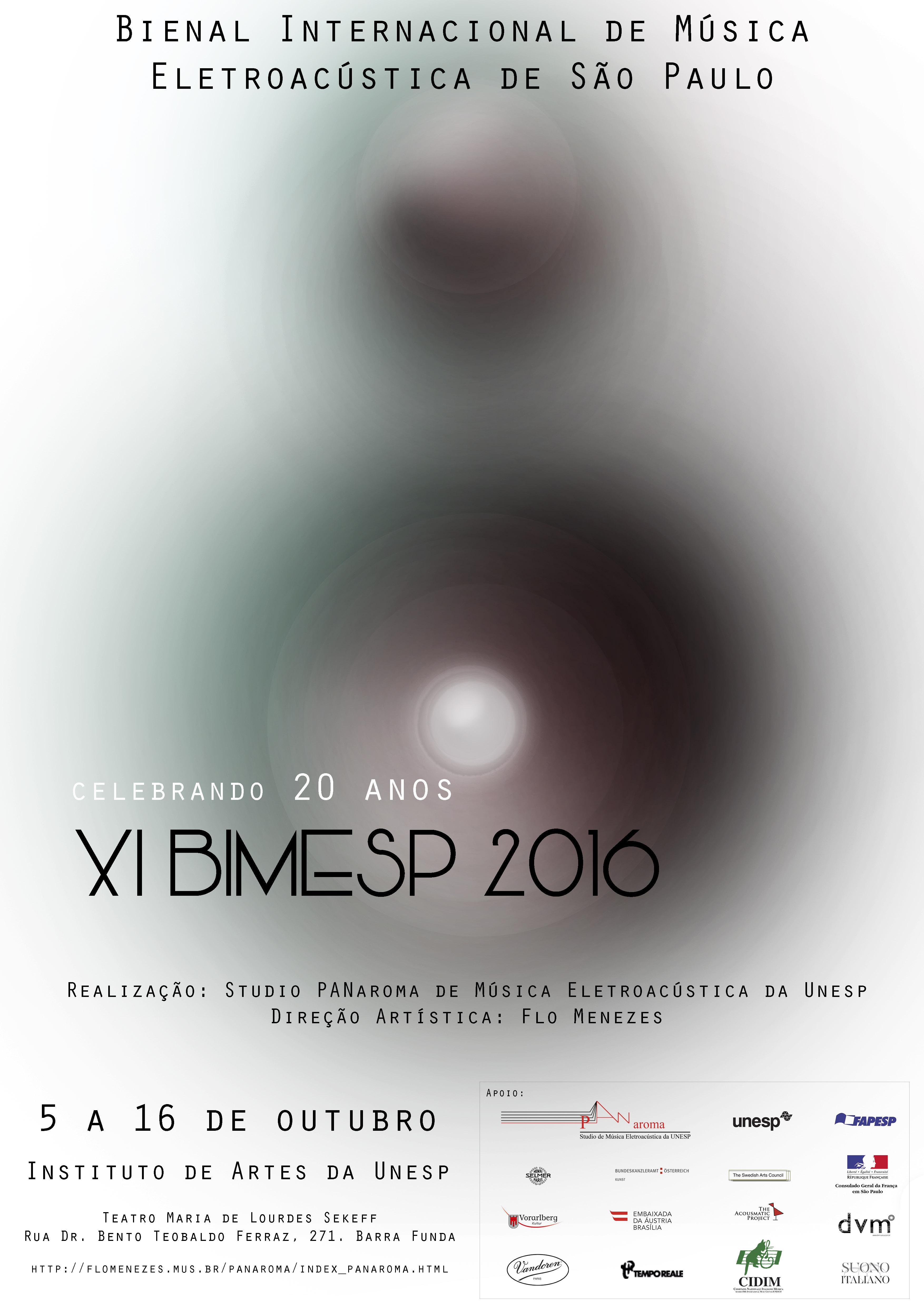 XI BIMESP 2016 - 17 Concertos e 89 peças de música eletroacústica, conferências e debates de composição e muito mais - Outubro 2016 na UNESP